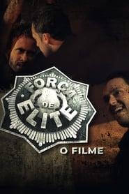 Força de Elite – O Filme