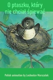 O ptaszku, który nie chcial spiewac 1957
