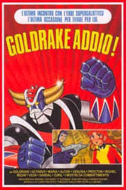 Goldrake addio!