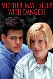 Mother, May I Sleep with Danger? (1996)