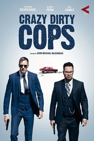 Watch Crazy Dirty Cop on FilmSenzaLimiti Online