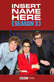 Insert Name Here - Season 3