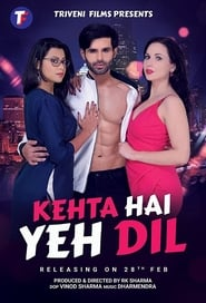 Kehta Hai Yeh Dil 2020 Hindi Movie JC WebRip 300mb 480p 1GB 720p 3GB 6GB 1080p