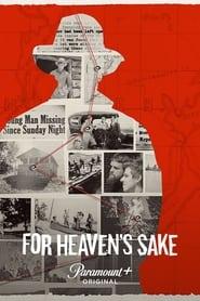 Watch For Heaven's Sake (2021)