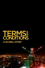 Terms & Conditions: A UK Drill Story (2020)
