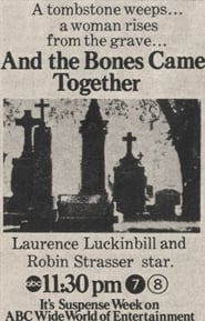 And the Bones Came Together 1973
