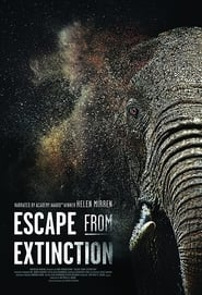 Escape from Extinction [2020]