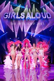 Girls Aloud Ten, The Hits Tour 2013