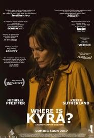 Where Is Kyra? (2018)
