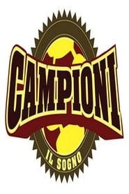 Campioni, il sogno 2004