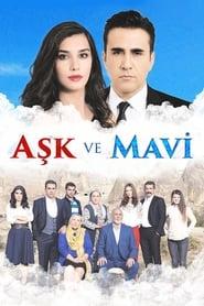 ოცნების ნამსხვრევები / Ask Ve Mavi