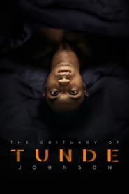 The Obituary of Tunde Johnson (2021) poster