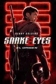 Snake Eyes: El origen 2021