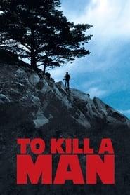 Matar a un hombre 2014
