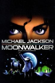film Michael Jackson : Moonwalker streaming