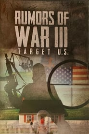 Rumors of War III: Target U.S. 2012