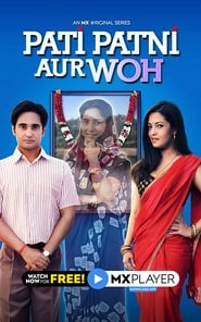 Pati Patni Aur Woh S01 2020 MX Web Series Hindi WebRip All Episodes 70mb 480p 200mb 720p 1GB 1080p