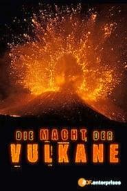 Schlafende Riesen – Die Macht der Vulkane
