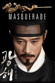 Watch Masquerade (2012) Fmovies