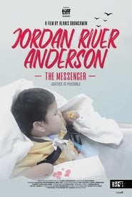 Jordan River Anderson, The Messenger (2019)