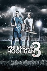 White Collar Hooligan 3 (2014)