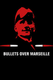 Poster Bullets Over Marseille 2021