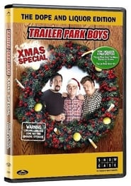 The Trailer Park Boys Xmas Special (2004)