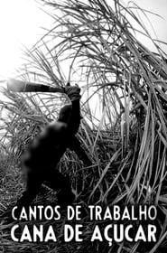 Cantos de Trabalho - Cana de Açúcar 1976