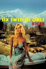 Six Swedish Girls in Alps