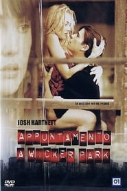 Appuntamento a Wicker Park (2004)