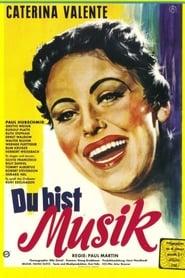 Du bist Musik (1956)