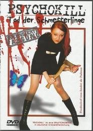 Psychokill - Tod der Schmetterlinge 2001