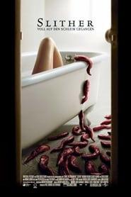 Slither – Voll auf den Schleim gegangen (2006)