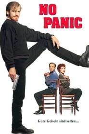No Panic - Gute Geiseln sind selten (1994)