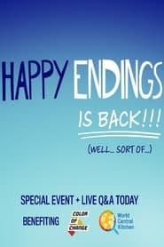 Happy Endings Special Charity Event - Six friends. One zoom call. What else do you need? - Azwaad Movie Database