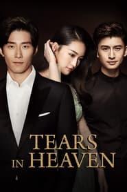 Watch Tears in Heaven (2021)