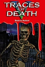 Traces of Death V: Back in Action 2000
