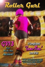 GV13 Roller Gurl:A Complicated Game-Time Love Affair
