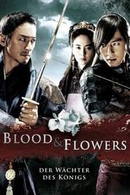 Blood & Flowers – Der Wächter des Königs (2008)