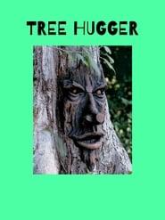 Tree Hugger (2019)