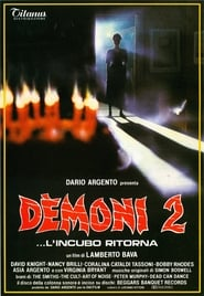 Demoni 2… L'incubo ritorna (1986)
