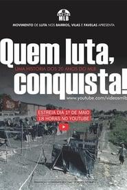 Quem Luta, Conquista!