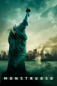 Cloverfield (2008) Monstruoso Cloverfield