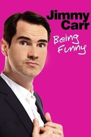 Jimmy Carr: Being Funny (2011)