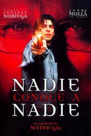 Nadie conoce a nadie 1999