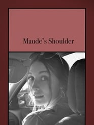 Maude's Shoulder (2021)