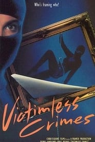 Victimless Crimes -  - Azwaad Movie Database