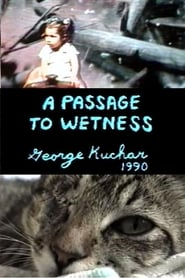 A Passage to Wetness 1990