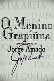 Jorge Amado – O Menino Grapiúna