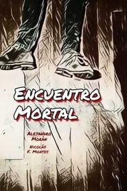 Encuentro Mortal [2019]